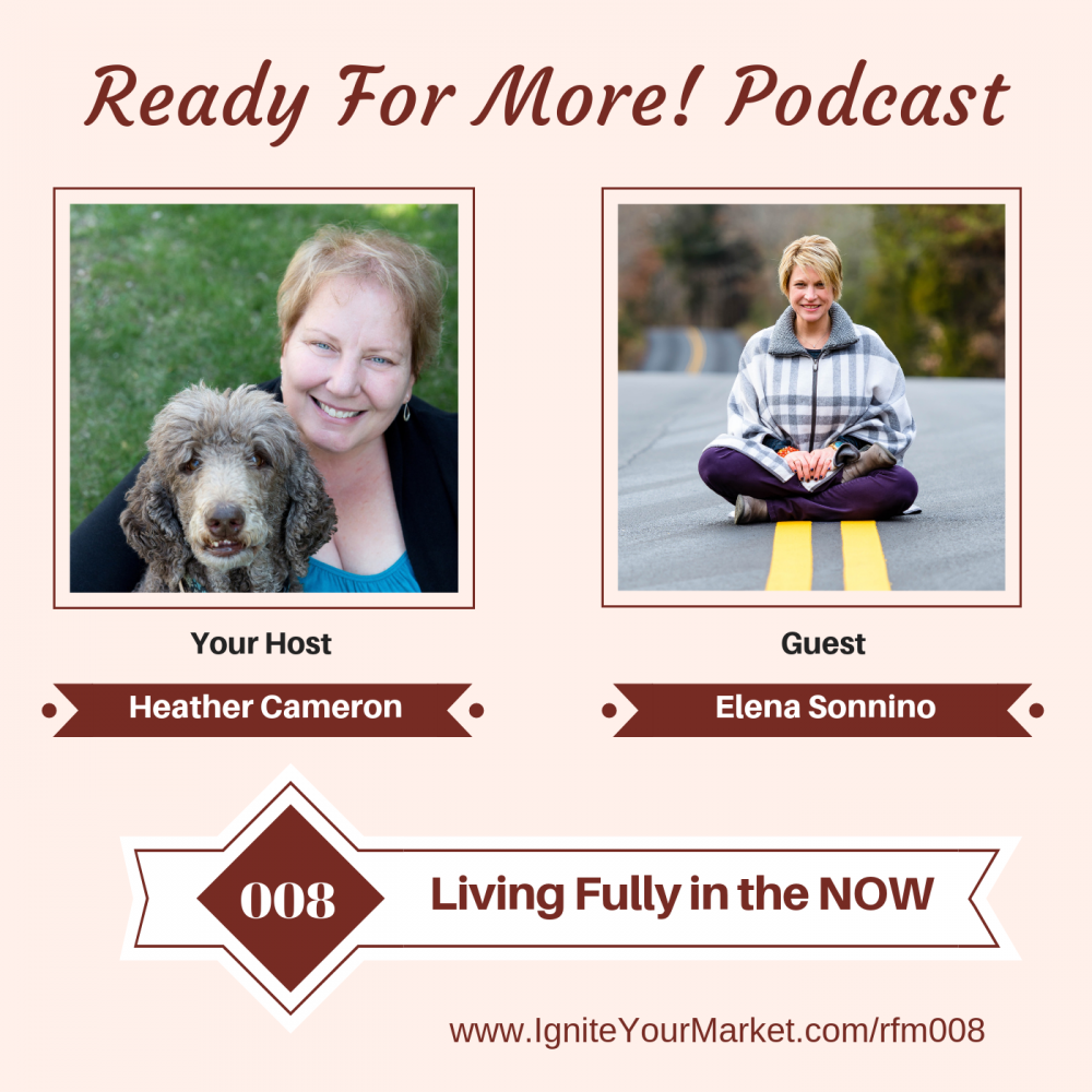Living Fully in the NOW with Elena Sonnino – RFM008