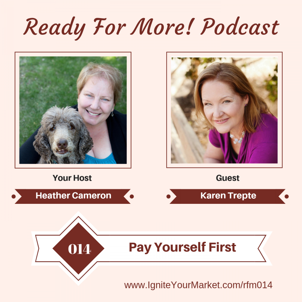 Pay Yourself First with Karen Trepte – RFM014