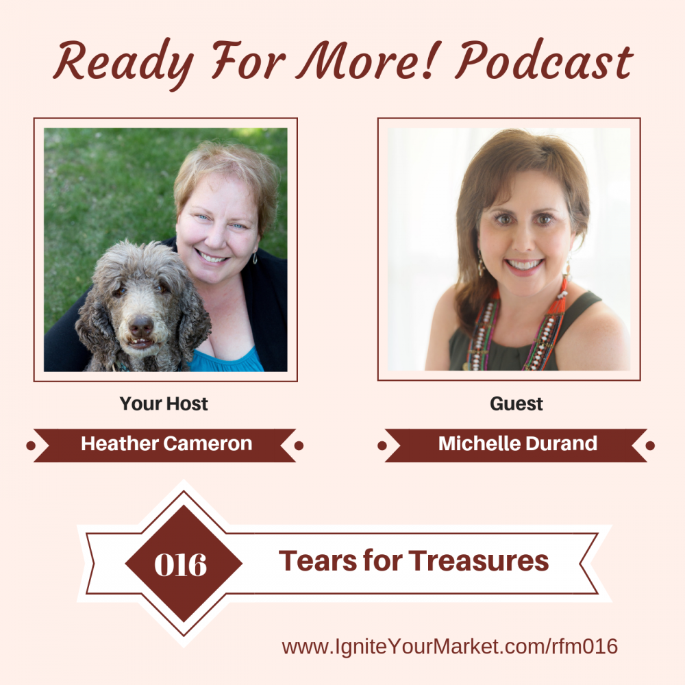 Tears to Treasures with Michelle Durand – RFM016