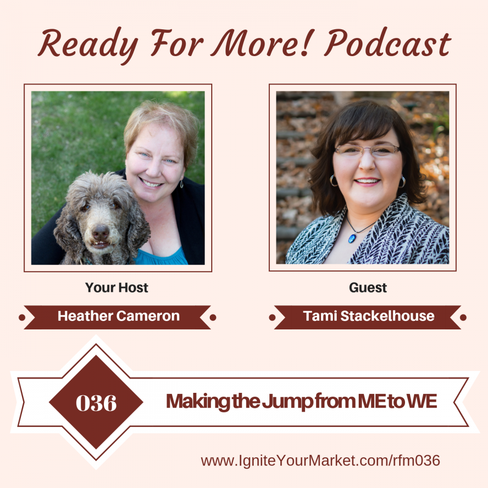 Making the Jump from ME to WE with Tami Stackelhouse – RFM036