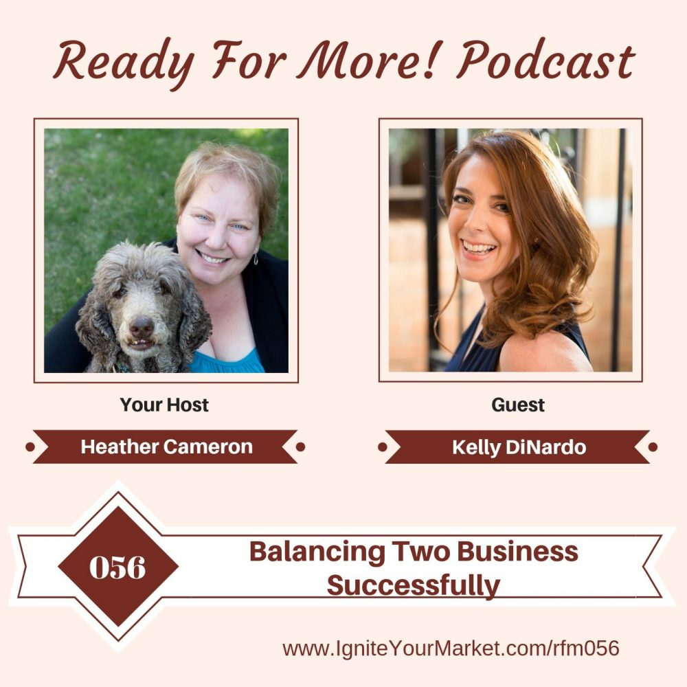 Balancing Two Businesses Successfully with Kelly DiNardo – RFM056